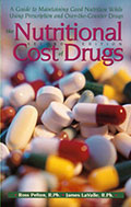 Nutritional Cost of Prescription Drugs: How to Maintain Good Nutrition While Using Prescription Drugs (Book Cover)